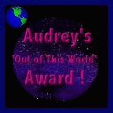 Audrey's Out of this World Award!